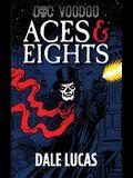 Doc Voodoo: Aces & Eights