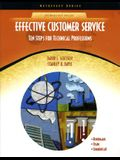 Effective Customer Service: Ten Steps for Technical Professions (Neteffect)