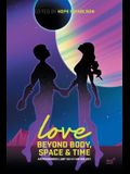 Love Beyond Body, Space and Time: An Indigenous Lgbt Sci-Fi Anthology