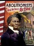 Abolitionists: What We Need Is Action