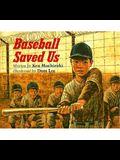 Baseball Saved Us (25th Anniversary Edition)