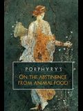 Porphyry's On the Abstinence From Animal Food