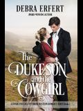 The Duke's Son and the Cowgirl: A Denim and Lace Victorian Western Romance