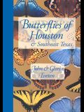 Butterflies of Houston and Southeast Texas (Corrie Herring Hooks Series)
