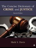 The Concise Dictionary of Crime and Justice
