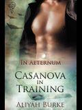 In Aeternum: Casanova in Training