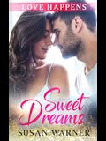Sweet Dreams: A Sweet Small Town Romance