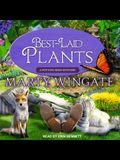 Best-Laid Plants