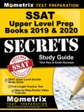 SSAT Upper Level Prep Books 2019 & 2020: SSAT Upper Level Secrets Study Guide, Full-Length Practice Test, Step-by-Step Review Video Tutorials: (Updated for the New Outline)