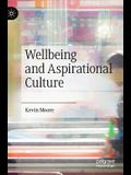 Wellbeing and Aspirational Culture