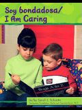 Soy bondadosa/I Am Caring (Character Values Bilingual) (Multilingual Edition)
