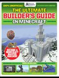 The Gamesmasters Presents: The Ultimate Minecraft Builder's Guide (Media Tie-In)