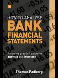 How to Analyse Bank Financial Statements: A Concise Practical Guide for Analysts and Investors