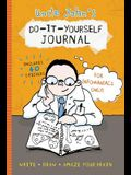 Uncle John's Do-It-Yourself Journal for Infomaniacs Only