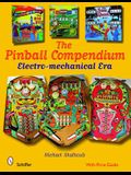Pinball Compendium: The Electro-Mechanical Era