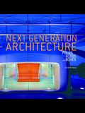 Next Generation Architecture: Folds, Blobs, and Boxes