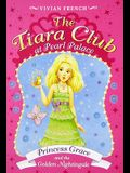 The Tiara Club at Pearl Palace 4: Princess Grace and the Golden Nightingale
