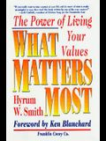 What Matters Most: The Power of Living Your Values