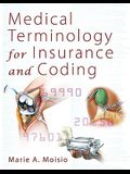 Medical Terminology for Insurance and Coding [With CDROM]