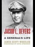 Jacob L. Devers: A General's Life