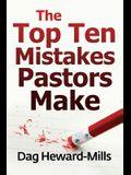 The Top Ten Mistakes Pastors Make