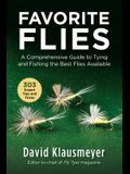 Favorite Flies: A Comprehensive Guide to Tying and Fishing the Best Flies Available