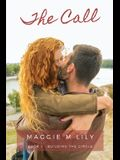 The Call: A Psychic Paranormal Romantic Comedy