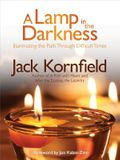 A Lamp in the Darkness: Illuminating the Path Through Difficult Times [With CD (Audio)]