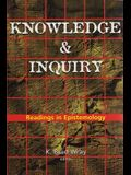 Knowledge and Inquiry: Readings in Epistemology
