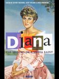 Diana, the Making of a Media Saint