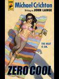 Zero Cool (Hard Case Crime)