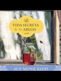 La Vida Secreta de Las Abejas Lib/E: The Secret Life of Bees