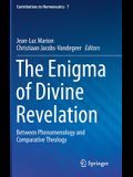 The Enigma of Divine Revelation: Between Phenomenology and Comparative Theology