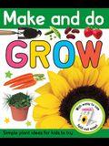 Make and Do Grow