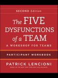 The Five Dysfunctions of a Team Participant Workbook: A Workshop for Teams