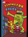 Banana Fox and the Book-Eating Robot: A Graphix Chapters Book (Banana Fox #2), 2