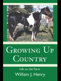 Growing Up Country: Life on the Farm