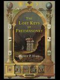 The Lost Keys of Freemasonry: The Legend of Hiram Abiff