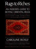 Rugs to Riches: Guide to Buying Oriental Rugs