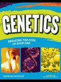 Genetics: Breaking the Code of Your DNA