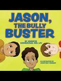 Jason, the Bully Buster
