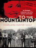 To the Mountaintop: My Journey Through the Civil Rights Movement