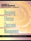 Designing Effective Classroom Management