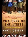 Children of the Street: An Inspector Darko Dawson Mystery