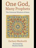 One God, Many Prophets: The Universal Wisdom of Islam