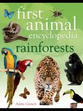 First Animal Encyclopedia Rainforests