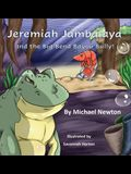 Jeremiah Jambalaya and the Big Bend Bayou Bully