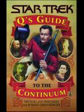 Q's Guide to the Continuum