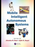 Mobile Intelligent Autonomous Systems