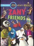 Find What's Wacky: Zany Friends
